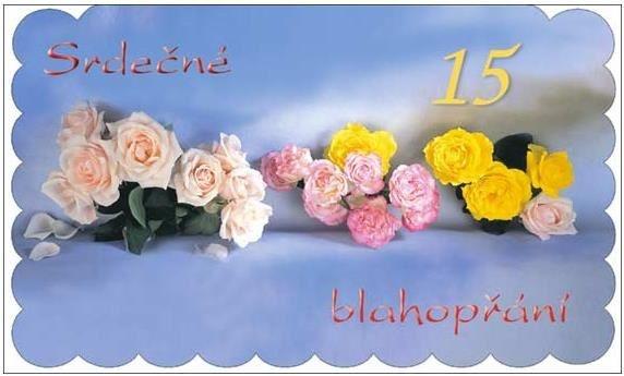 blahopřání k 15 narozeninám Srdečné blahopřání k 15. narozeninám s textem a obálkou blahopřání k 15 narozeninám