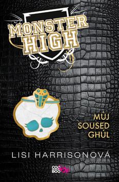 Monster High 2 Můj soused Ghúl