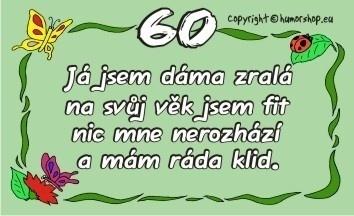 přání k 60 narozeninám pro ženu Přání k 60. narozeninám pro ženu (kartička) přání k 60 narozeninám pro ženu