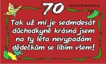 přání k 70 narozeninám pro ženu Přání k 70. narozeninám pro ženu (kartička) přání k 70 narozeninám pro ženu