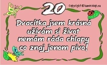 přání k 20 narozeninám pro holku Přání k 20. narozeninám pro holku (kartička) přání k 20 narozeninám pro holku