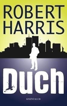 Harris Robert: Duch
