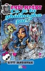 Monster High Co je ta ghúlmoška zač?