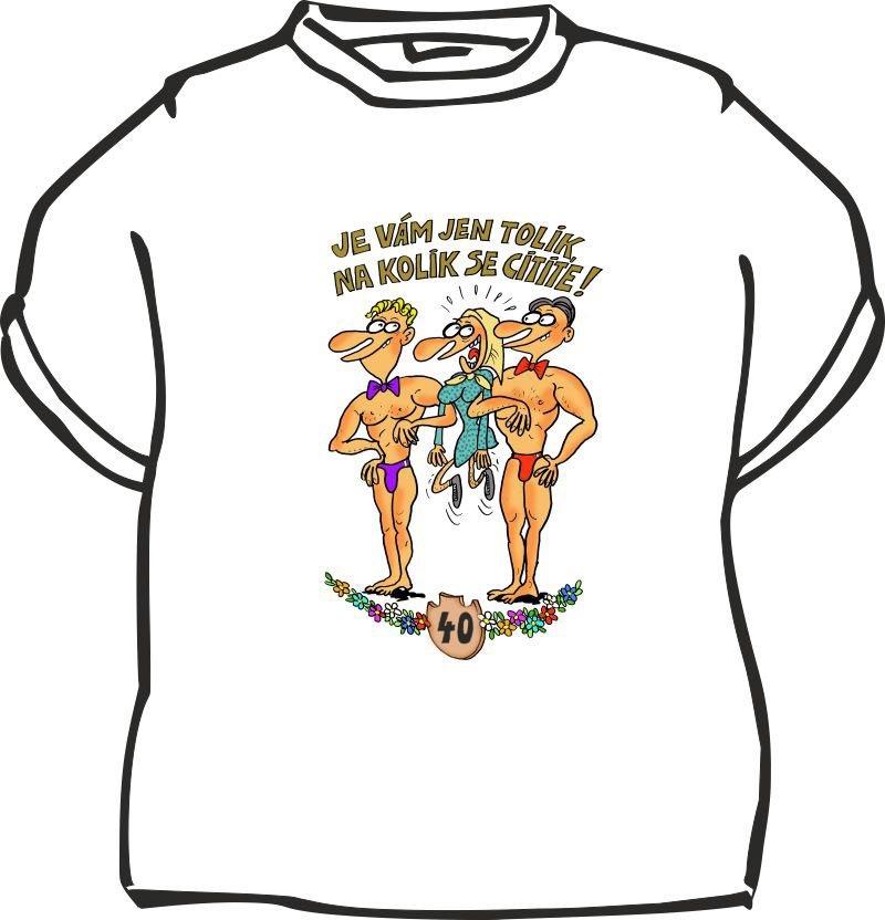 Dámské tričko k 40. narozeninám