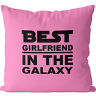 Polštář - Best Girlfriend in the Galaxy