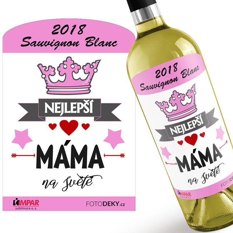 Bílé víno - Nejlepší máma na světě