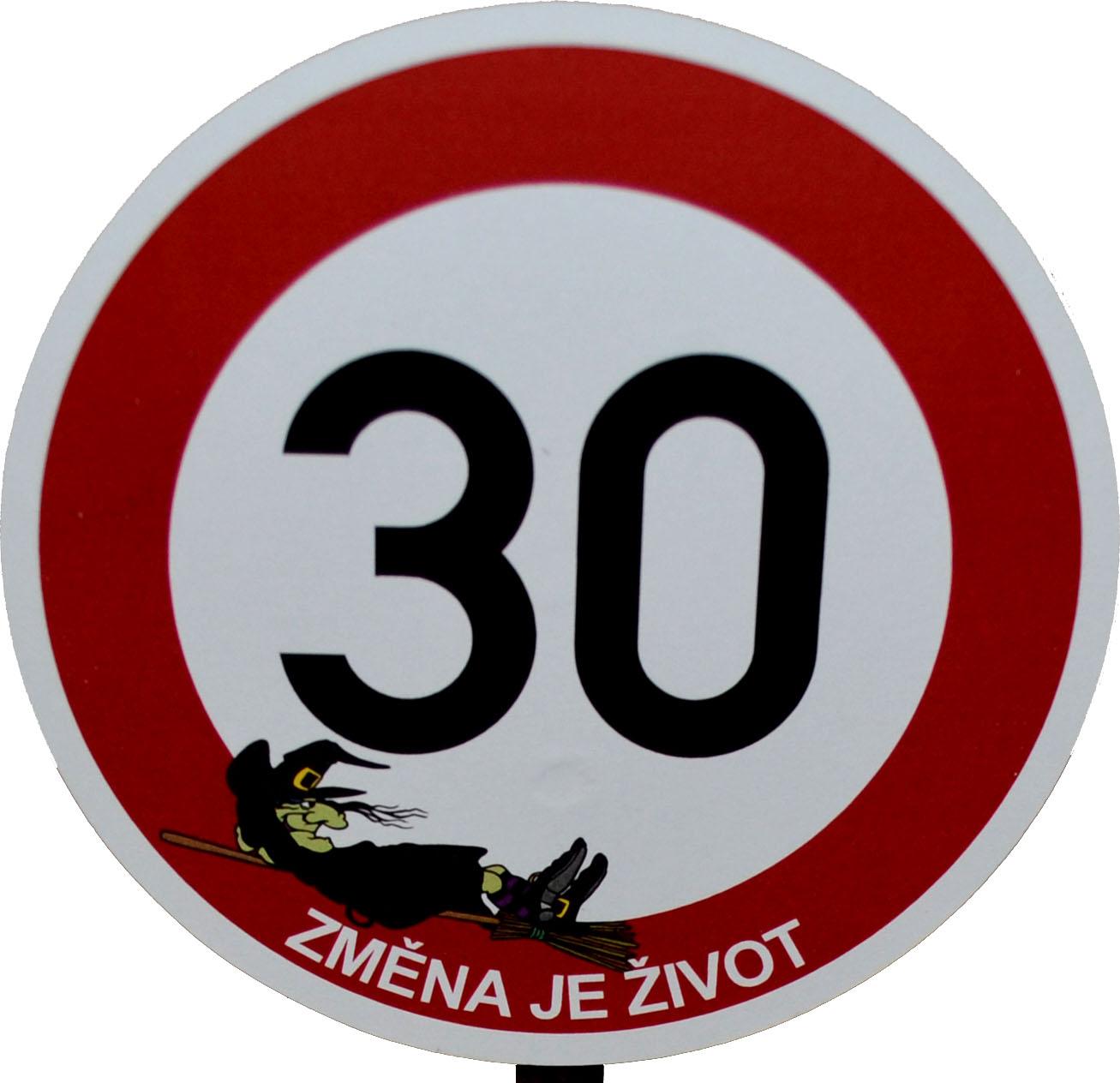 Dárek k 30. narozeninám - Značka 30 změna je život