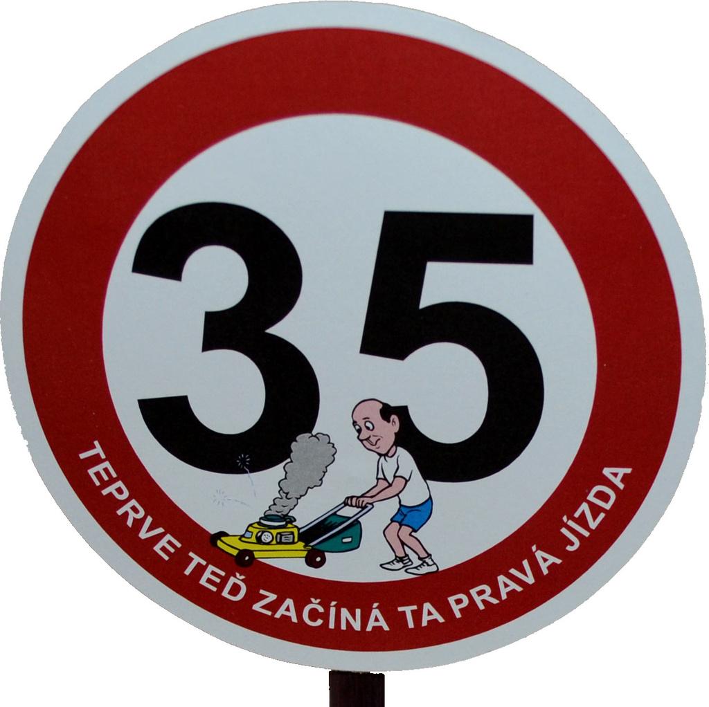 přání k narozeninám 35 Dopravní značka k 35. narozeninám pro muže přání k narozeninám 35